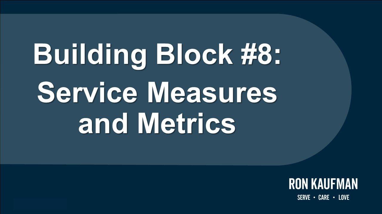 Building Block #8 Service Measures and Metrics